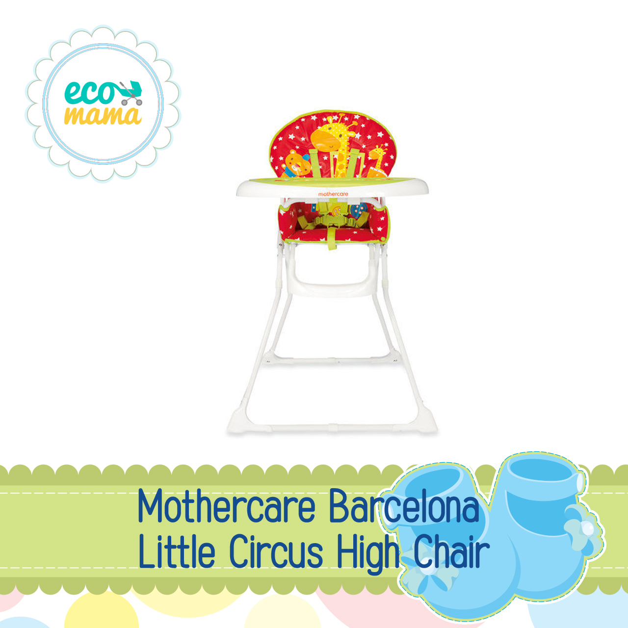 Mothercare Barcelona Little Circus Highchair